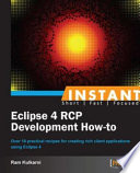 Instant Eclipse 4 Rcp Development How To