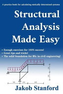 Structural Analysis Made Easy: A Practice Book for Calculating Statically Determined Systems