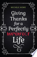 Giving Thanks for a Perfectly Imperfect Life