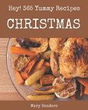 Hey! 365 Yummy Christmas Recipes