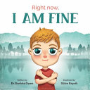 Right Now  I Am Fine
