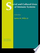 Social and Cultural Lives of Immune Systems