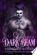 Darkbeam Part II