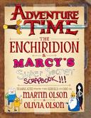 Adventure Time   The Enchiridion   Marcy s Super Secret Scrapbook
