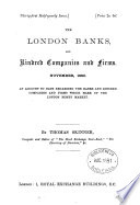 The London banks, and kindred companies and firms [afterw.] The London bankers' year-book, by T. Skinner