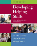 Developing Helping Skills: A Step-by-Step Approach to Competency