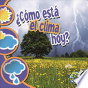 Como esta el clima hoy? / What's the Weather Like Today?