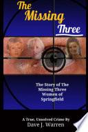 The Missing Three