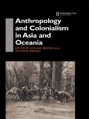 Anthropology and Colonialism in Asia