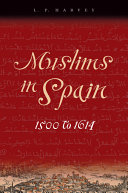 Muslims in Spain, 1500 to 1614