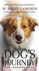 A Dog s Journey Movie Tie In Book