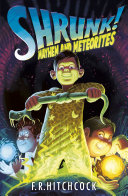 Mayhem and Meteorites: A SHRUNK! Adventure