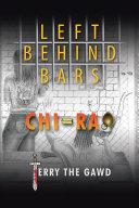 Left Behind Bars