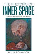 The Rhetoric of Inner Space
