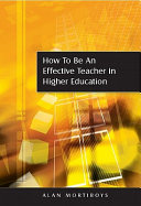 How To Be An Effective Teacher In Higher Education