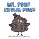 Mr  Poop Knows Poop