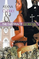 Ayana Cherry   the Tabernacle Glorious