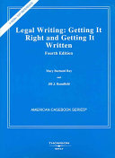 Legal Writing Getting It Right And Getting It Written Book PDF