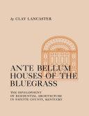 Ante Bellum Houses of the Bluegrass [Pdf/ePub] eBook