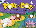Poke A Dot  Goodnight  Animals Book PDF