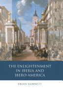 The Enlightenment in Iberia and Ibero America