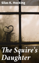 The Squire's Daughter Book