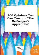100 Opinions You Can Trust on the Beekeeper s Apprentice