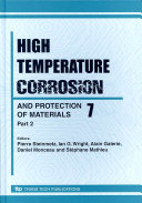 High Temperature Corroaion and Protection of Materials 7