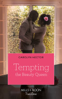 Tempting The Beauty Queen  Once Upon a Tiara  Book 5