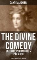 THE DIVINE COMEDY: Inferno, Purgatorio & Paradiso (3 Classic Translations in One Edition) Pdf/ePub eBook