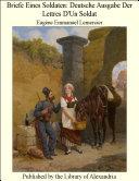 Briefe Eines Soldaten: Deutsche Ausgabe Der Lettres D'Un Soldat