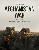 Afghanistan War: A Documentary and Reference Guide Pdf/ePub eBook