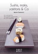 Le Petit Livre de - Sushi, maki, yakitori, bento and Co