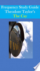 Frequency Study Guide The Cay by Theodore Taylor Book