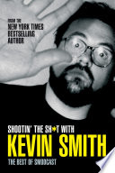 Shootin' the Shit with Kevin Smith