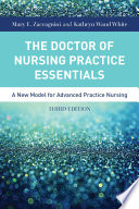 """The Doctor of Nursing Practice Essentials"" by Zaccagnini, Kathryn White"