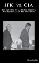 JFK Vs. CIA