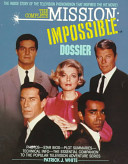 The Complete Mission Impossible Dossier