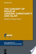 The Concept Of Peace In Judaism Christianity And Islam