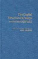 The Capital Structure Paradigm