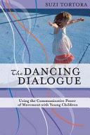 The Dancing Dialogue