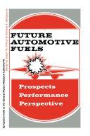 Future Automotive Fuels