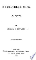 My Brother s Wife  a life history     Eighth thousand