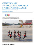 The Encyclopaedia of Sports Medicine  Genetic and Molecular Aspects of Sports Performance