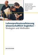 Lehrerprofessionalisierung wissenschaftlich begleiten . Strategien und Methoden