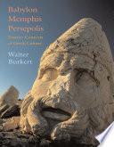 Babylon  Memphis  Persepolis Book