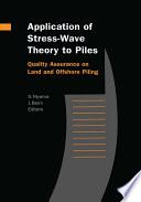 Application of Stress-Wave Theory to Piles: Quality Assurance on Land and Offshore Piling