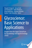 Glycoscience: Basic Science to Applications