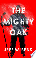 The Mighty Oak Book