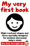 My Very First Book  High Contrast Picture Book Specially Designed for Newborn and Young Baby s Vision